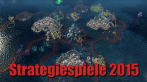 Bestes Strategiespiel 2015