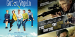 """Gut zu Vögeln"" und ""The Good, the Bad and the Dead"""