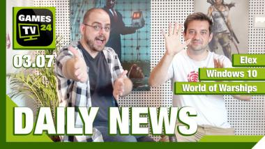 Der Video-Newsüberblick: Elex, Windows 10, World of Warships - Games TV 24 Daily