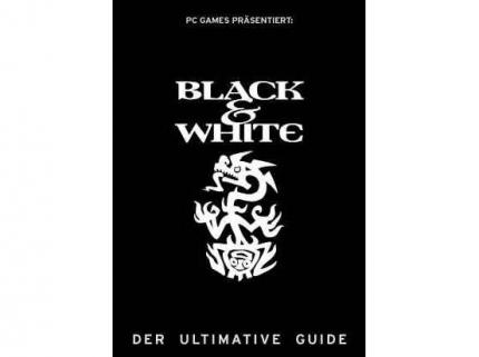 Black & White - der ultimative Guide