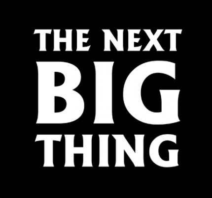 The Next Big Thing (1)