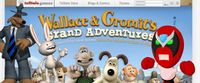 Spiele von Telltale Games: Sam & Max, Strong Bad's Cool Game for Attractive People, Wallace & Gromit