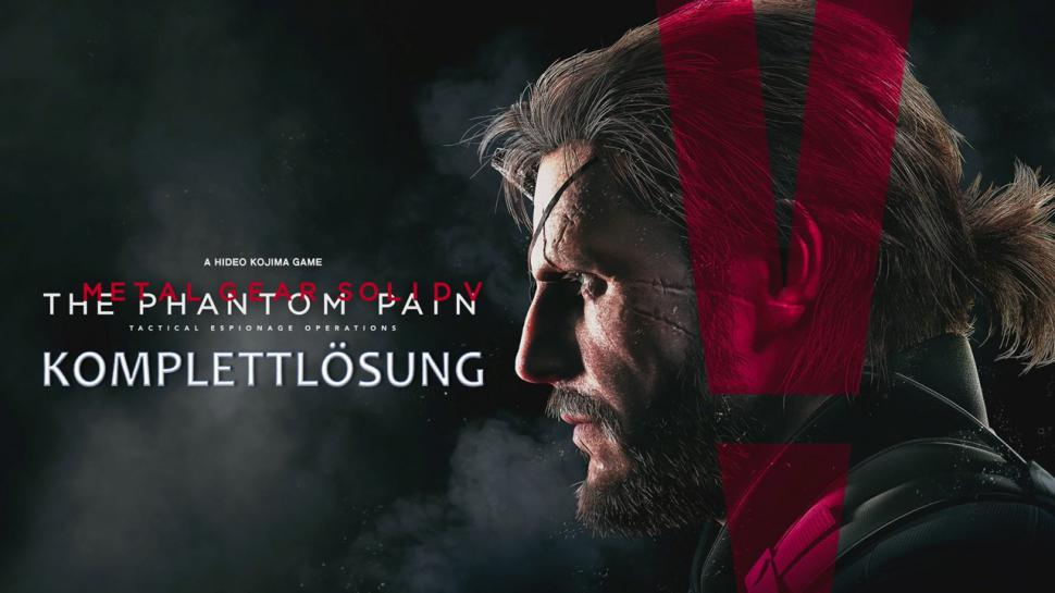 Metal Gear Solid 5: The Phantom Pain Komplettlösung