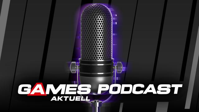 Games Aktuell-Podcast: Darum gibt es diese Woche keine Folge