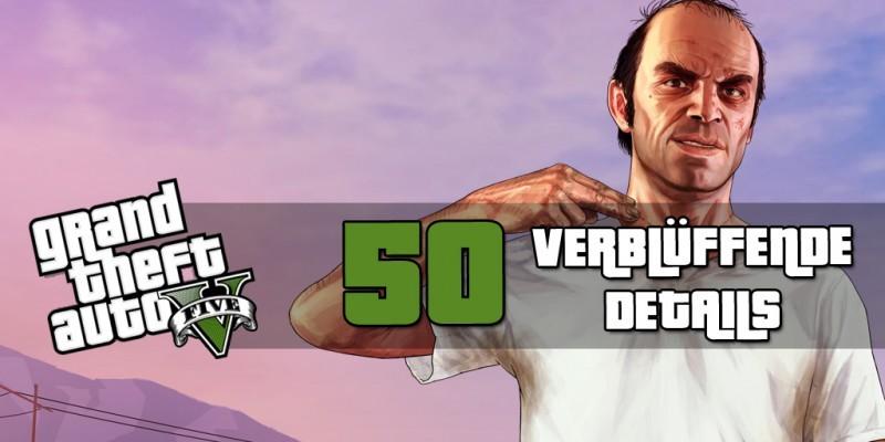 Gta 5 50 Verbluffende Details Und Fakten Zum Rockstar Epos Kennt