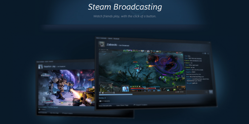 Steam Broadcasting verlässt die Beta-Phase.