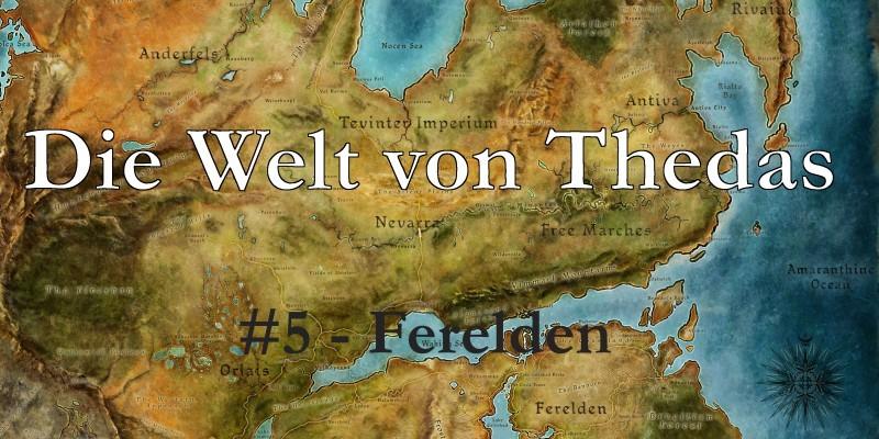 Dragon Age: Die Welt von Thedas #5 - Das Königreich von Ferelden
