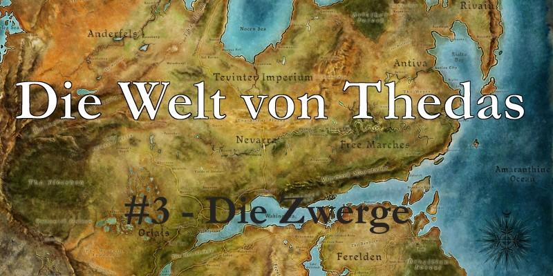 Dragon Age: Die Welt von Thedas #3 - Die Zwerge