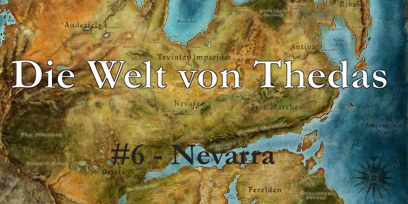 Dragon Age: Die Welt von Thedas #6 - Das Königreich von Nevarra