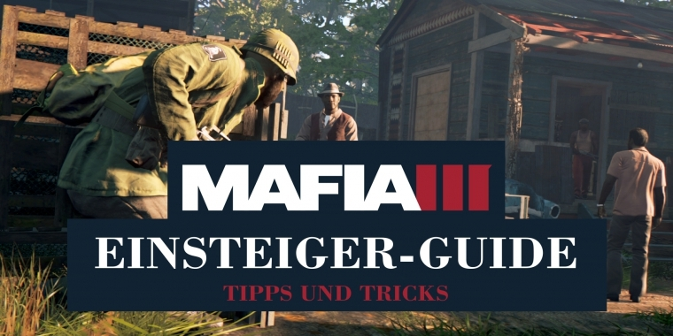 Mafia 3 Tipps