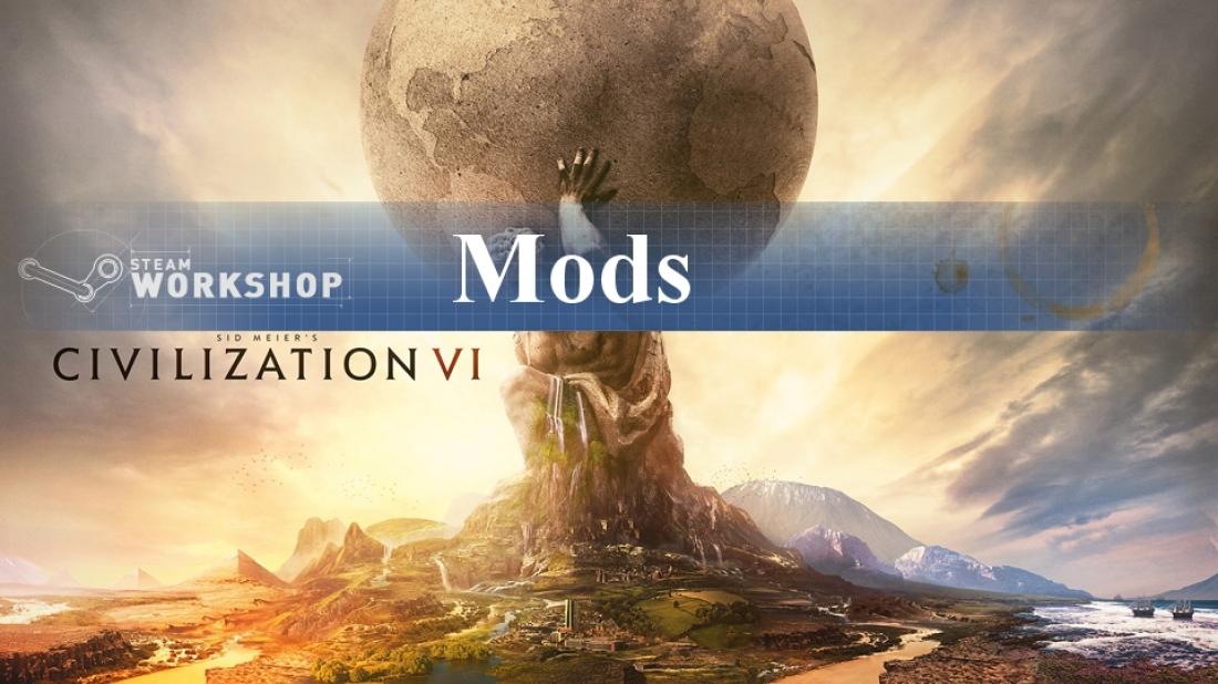 Civilization 6: Zehn beliebte Mods vorgestellt
