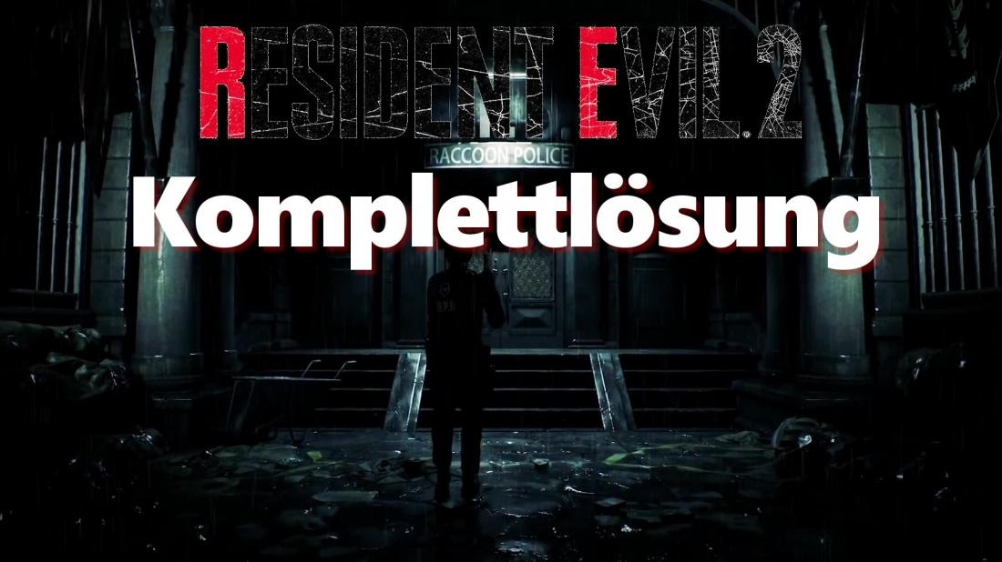 Resident Evil 2 Remake Komplettlösung Mit Tipps
